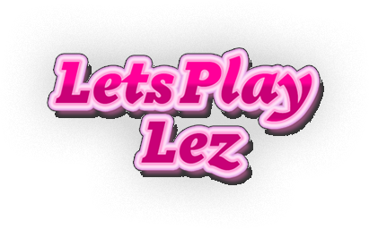 Lets Play Lez
